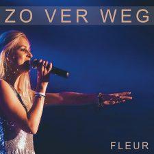 Zo ver weg, Fleur, hit, Guus Meeuwis, Mama's Jasje, Liefde voor muziek, download,